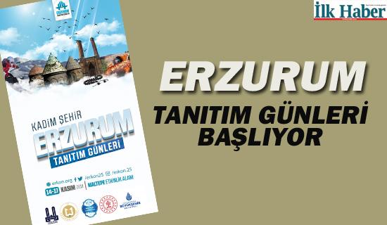 Erzurum Tanıtım Günleri İçin Start Verildi