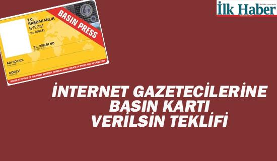 İnternet Gazetecilerine de Basın Kartı Verilsin Teklifi