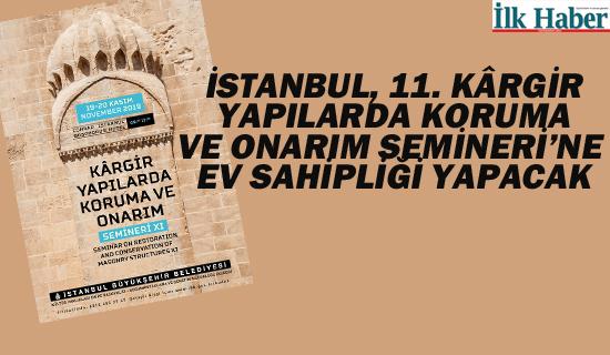 İstanbul, 11. Kârgir Yapılarda Koruma ve Onarım Semineri