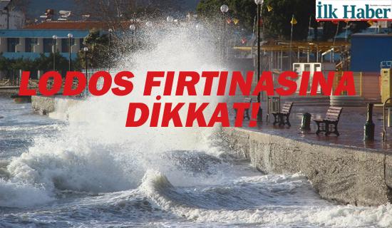 Yetkililerden Uyarı: Lodos Fırtınası'na Dikkat