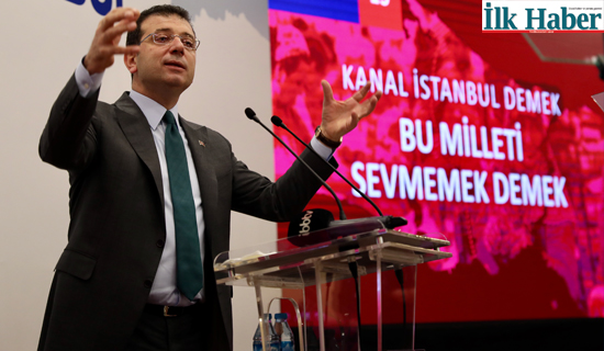 "İmamoğlu: ""Her Vatandaş Kanal İstanbul'a İtiraz Etmeli!"""
