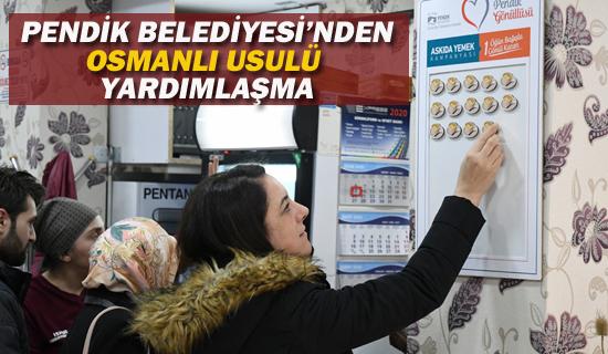 """Pendik Belediyesi'nden """"Osmanlı Usulü Yardımlaşma"""
