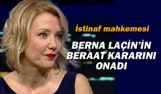 Berna Laçin'in Beraat Kararı'na Onama
