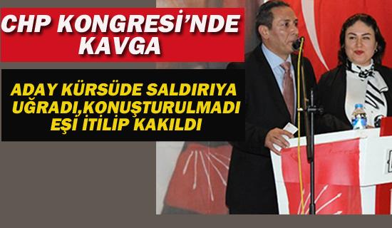 CHP Kongresi'nde Kavga