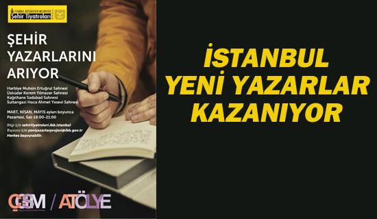 İstanbul Yeni Yazarlar Kazanıyor