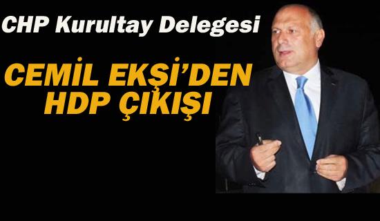 Cemil Ekşi'den HDP Çıkışı