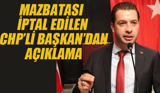 CHP'li Başkan'dan Açıklama