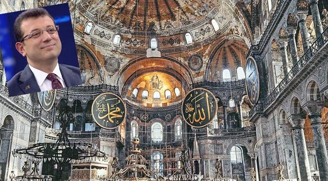 """İmamoğlu """"Ayasofya, Benim Aklımda ve Vicdanımda 1453'ten Beri Cami"""""""
