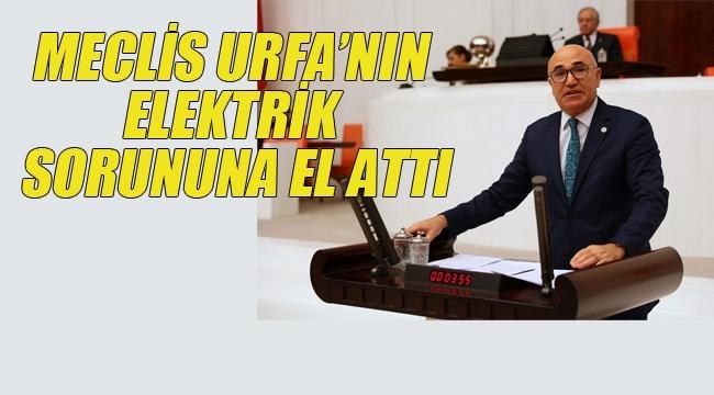 Meclis Urfa'nın Elektrik Sorununa El Attı!