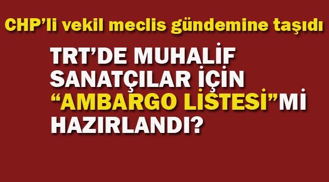 """TRT'de Muhalif Sanatçılar İçin """"Ambargo Listesi"""" mi Hazırlandı?"""