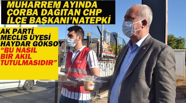 Muharrem Ayında Çorba Dağıtan CHP İlçe Başkanı'na Tepki Yağdı