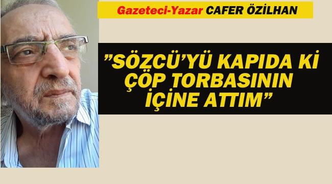 Gazeteci-Yazar Cafer Özilhan'dan, Sözcü'nün Kaftancıoğlu Haberine Sert Tepki
