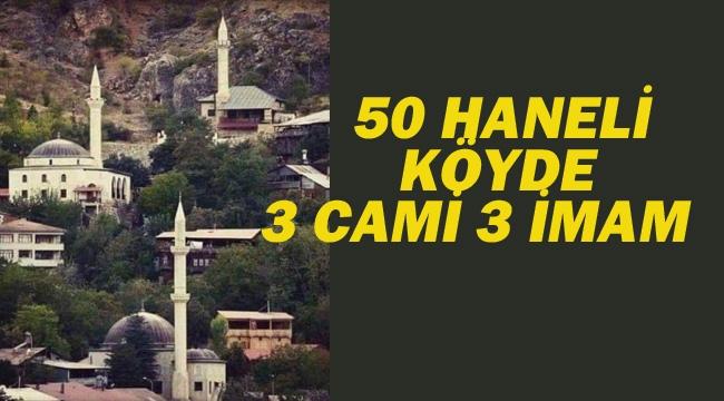 50 Haneli Köyde Üç Cami Üç İmam Var. Hiç Okul Yok!