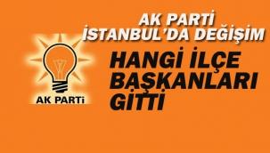 Ak Parti İstanbul'da Değişim