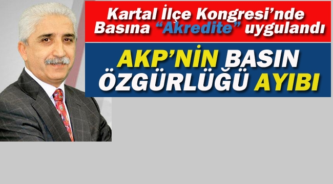 """AKP'nin """"Basın Özgürlüğü"""" Ayıbı!"""