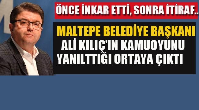 Maltepe Belediye Başkanı Ali Kılıç'ın Kamuoyunu Yanılttığı Ortaya Çıktı