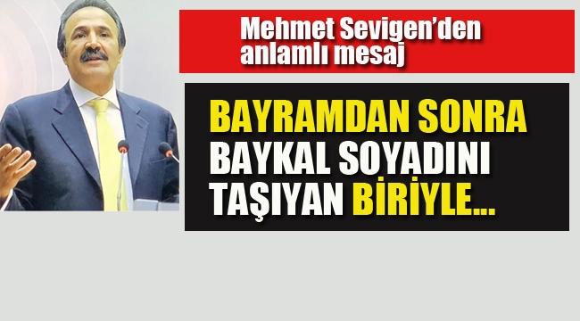 Mehmet Sevigen'den Anlamlı Açıklama